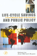 Life Cycle Savings and Public Policy