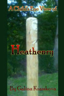 A Child s Eye View of Heathenry Book
