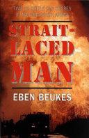 A Strait Laced Man