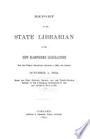 Report of the Trustees of the State Library to the Governor for the Period ... Together with the Report of the State Librarian to the Trustees