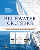 Bluewater Cruisers  A By The Numbers Compilation of Seaworthy  Offshore Capable Fiberglass Monohull Production Sailboats by North American Designers