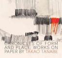 Chronicles of Form and Place