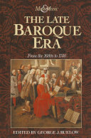 The Late Baroque Era  Vol 4  From The 1680s To 1740