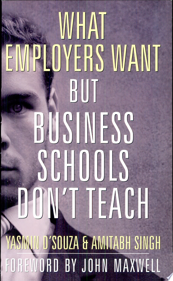 What Employers Want But Business Schools Don'T Teach