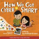How We Got Cyber Smart