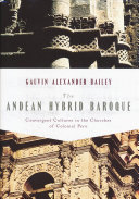 The Andean Hybrid Baroque