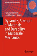 Dynamics Strength Of Materials And Durability In Multiscale Mechanics Book PDF