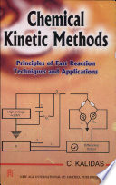 Chemical Kinetic Methods   Principles Of Fast Reaction Techniques And Applications