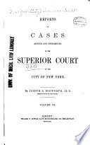 Reports of Cases Argued and Determined in the Superior Court of the City of New York