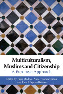 Multiculturalism  Muslims and Citizenship