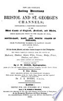 New and complete sailing directions [&c.] newly arranged by J.S. Hobbs. [With] Sailing directions for the south, west, and north coasts of Ireland