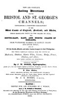 New and complete sailing directions   c   newly arranged by J S  Hobbs   With  Sailing directions for the south  west  and north coasts of Ireland