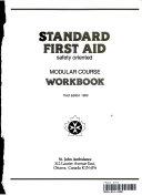 Standard First Aid Safety Oriented Modular Course   Workbook