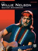 The Willie Nelson Guitar Songbook Book