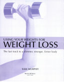 Using Your Weights for Weight Loss