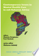 Contemporary Issues in Mental Health Care in sub Saharan Africa