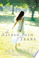 The Sacred Path Of Tears