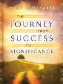 The Journey from Success to Significance
