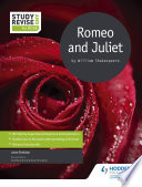 Study and Revise for GCSE  Romeo and Juliet