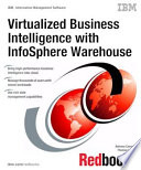 Virtualized Business Intelligence with InfoSphere Warehouse