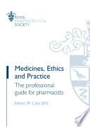 Medicines Ethics And Practice 39