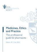 Medicines, Ethics and Practice 39