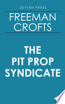 The Pit Prop Syndicate Book Online