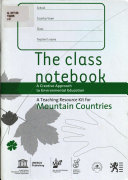 A Teaching Resource Kit for Mountain Countries  The class notebook Book
