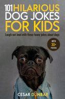 101 Hilarious Dog Jokes for Kids