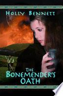 The Bonemender s Oath