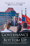 Governance from the Bottom Up: One Hundred Horrible Examples from ...