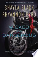 Wicked and Dangerous