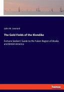 The Gold Fields of the Klondike