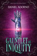 Gauntlet of Iniquity Pdf/ePub eBook