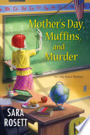 Mother s Day  Muffins  and Murder