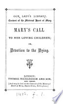 Mary s call to her loving children  or  Devotion to the dying