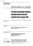Environmental Review of the Waste Technologies Industries Hazardous Waste Incinerator Located in East Liverpool, Ohio