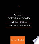 God  Muhammad and the Unbelievers
