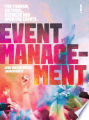 Cover of Event Management: For Tourism, Cultural, Business and Sporting Events