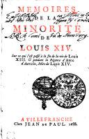Memoires De La Minorité De Louis XIV.