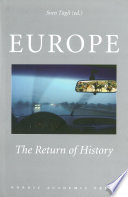 Europe  : The Return of History