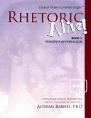 Rhetoric Alive! Book 1