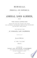 Memorials Personal and Historical of Admiral Lord Gambier  G C B