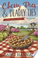 Cherry pies & deadly lies : a very cherry mystery
