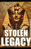 Stolen Legacy by George G  M James