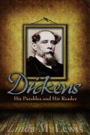 Dickens  His Parables  and His Reader