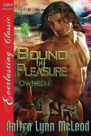 Bound by Pleasure