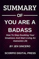 Summary of You Are a Badass Book