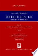La giurisprudenza sul codice civile. Coordinata con la dottrina. Libro I: Delle persone e della famiglia. Artt. 79-230-bis