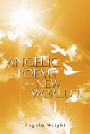 Pdf Angelic Poems For A New World 2